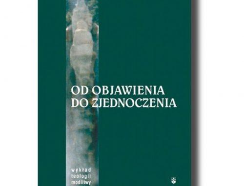 Modlitwa chrześcijańska jako uwielbienie i adoracja, o. Jerzy Gogola OCD